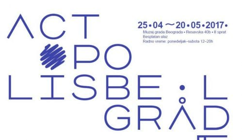 Actopolis – Umetnost delovanja u Muzeju grada Beograda od 25. aprila 3