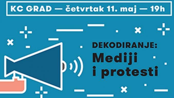 Dekodiranje: Mediji i protesti 1