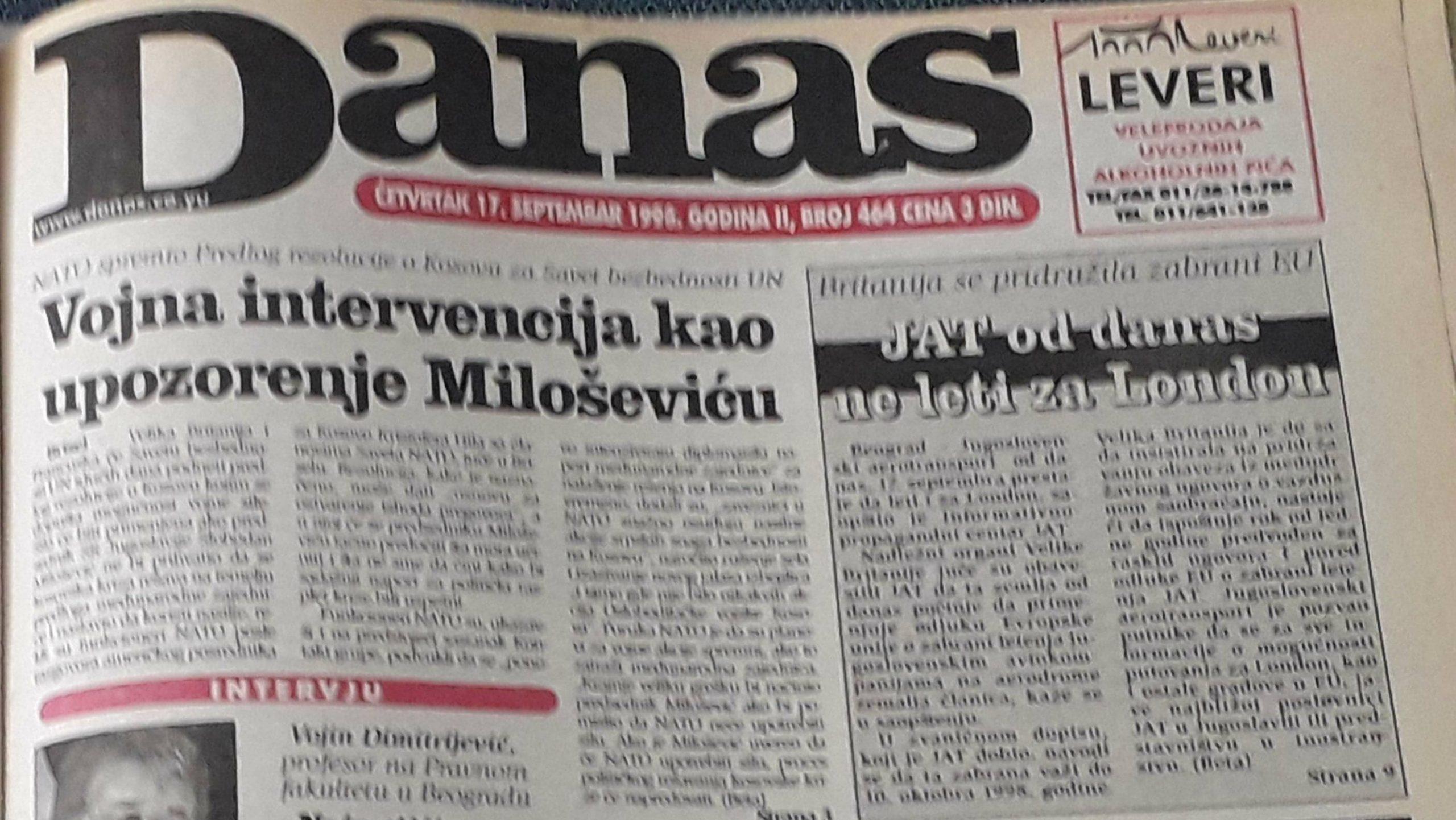 Danas (1998): Sve glasnije pretnje Jugoslaviji 1