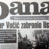 Kako je Vučić pre tačno 20 godina pokušao da zabrani Danas? 7