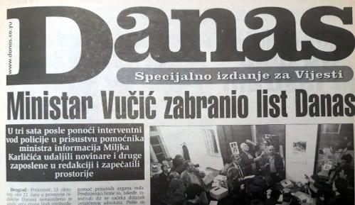 Kako je Vučić pre tačno 20 godina pokušao da zabrani Danas? 9