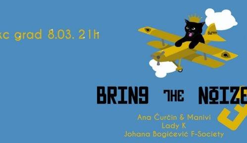 BeFem organizuje Bring The Noize Vol.3 za 8. mart 8