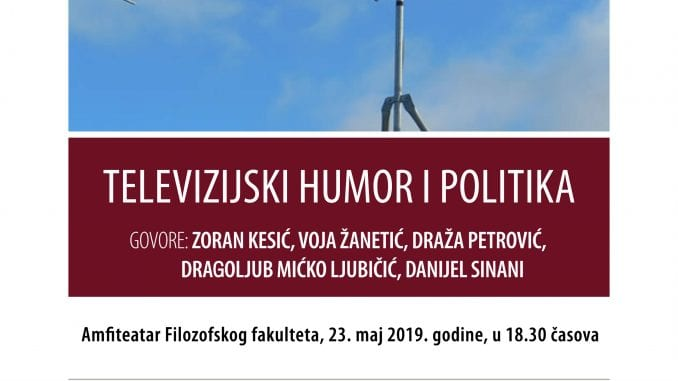 "Tribina ""Televizijski humor i politika"" 23. maja na Filozofskom fakultetu 3"