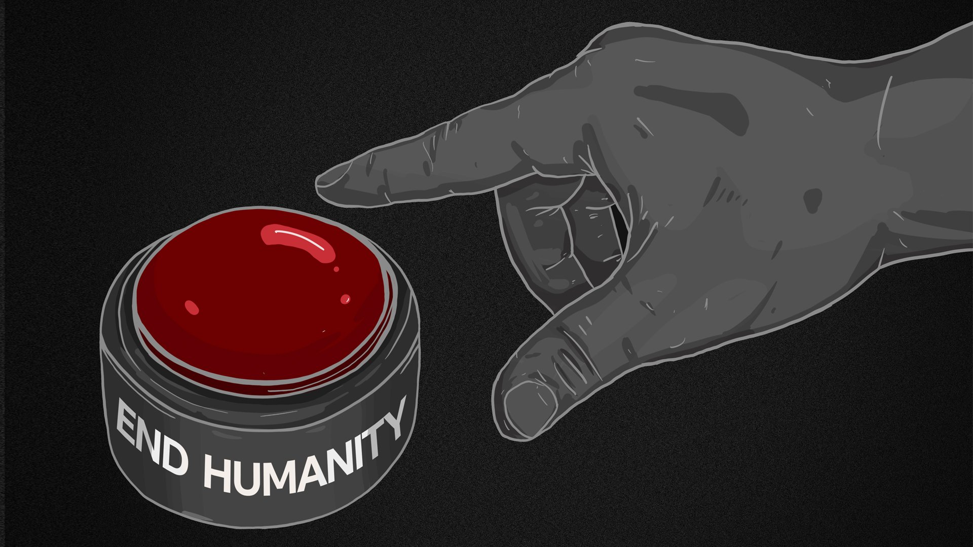 A finger hovering over a end humanity big red button