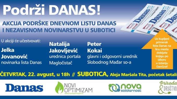 Akcija podrške listu Danas 22. avgusta u Subotici 1