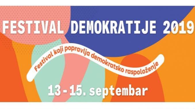 "Festival demokratije od 13. do 15. septembra pod sloganom ""Nema povlačenja"" 1"