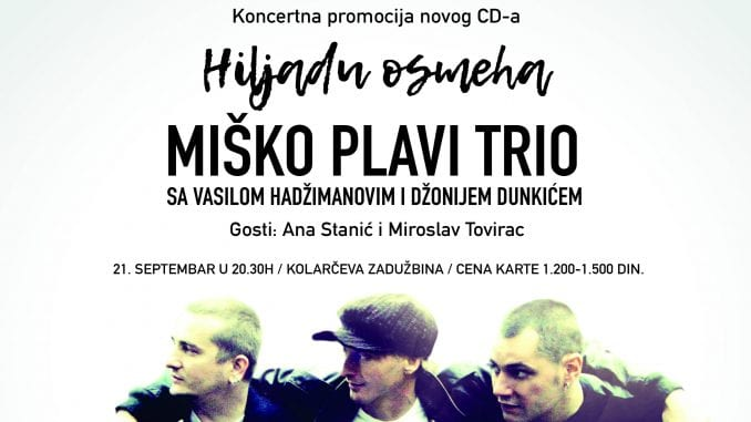 Miško Plavi Trio ponovo na Kolarcu 21. septembra 1