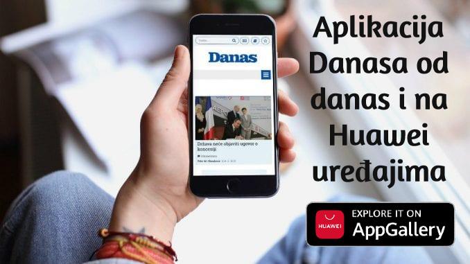 Aplikacija Danasa od danas i na Huawei uređajima 5