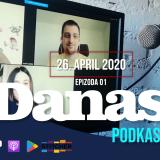 Prva epizoda podkasta Danasa 26. aprila 3