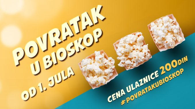 """Velika akcija """"Povratak u bioskop"""" počinje 1. jula 2"""