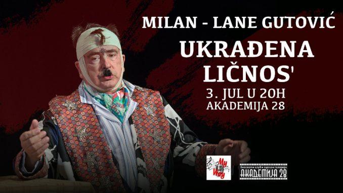 Lane Gutović ponovo 3. jula u Akademiji 28. 4