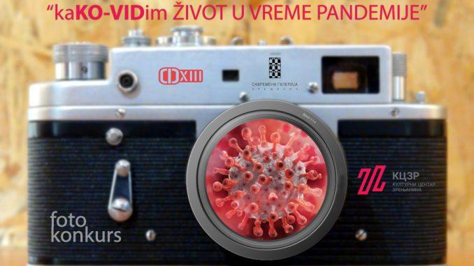 """Foto konkurs """"KaKO-VIDim život u vreme pandemije"""" do 10. septembra 1"""