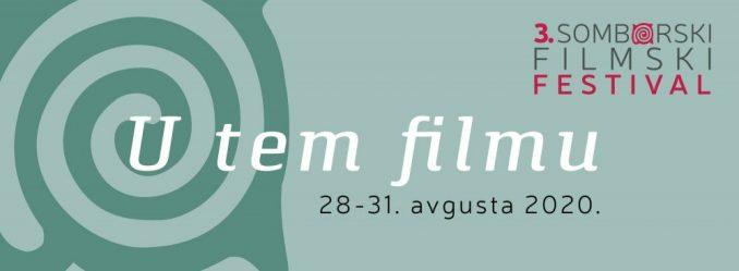 Treći Somborski filmski festival u novom terminu od 28. do 31. avgusta 1