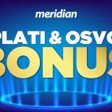 Mnogo je načina da osvojiš bonus za uplatu depozita u Meridianu – saznaj kako! 5