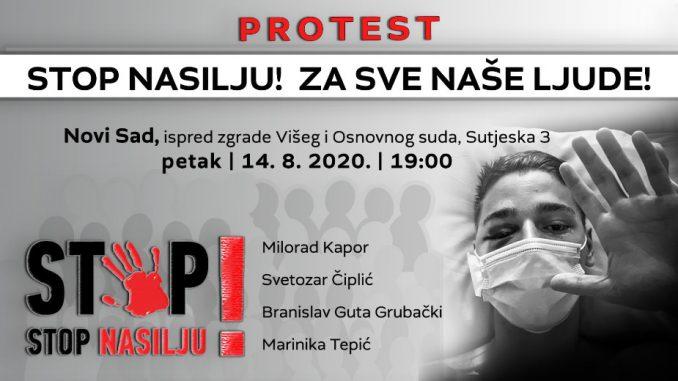 """Protest """"Stop nasilju! Za sve naše ljude!"""" 14. avgusta u Novom Sadu 1"""