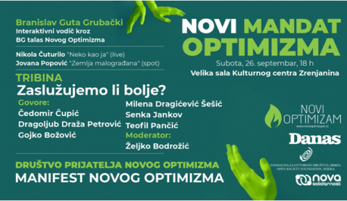 """Tribina """"Zaslužujemo li bolje?"""" Novog Optimizma večeras u Zrenjaninu 3"""