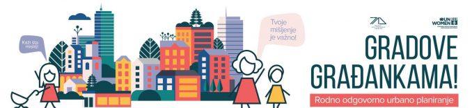 """""""Gradove građankama"""" za rodno odgovorno urbano planiranje 3"""