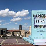 """Promocija knjige """"Medicina, etika i politika"""" 30. septembra u beogradskom CZKD-u 6"""
