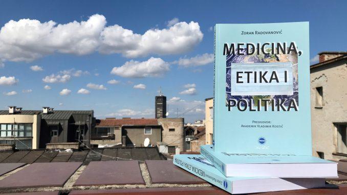 """Promocija knjige """"Medicina, etika i politika"""" 30. septembra u beogradskom CZKD-u 3"""