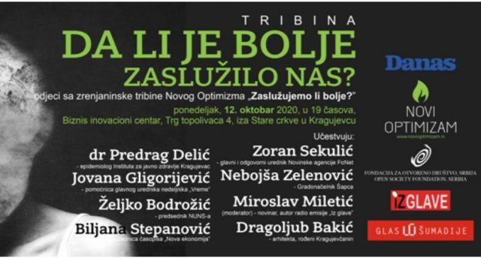 Na tribini u Kragujevcu diskusija o pitanju - Da li je bolje zaslužilo nas? 3