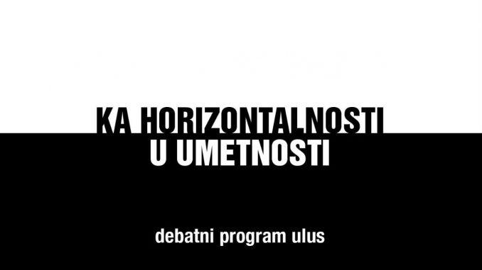 Obrazovanje i umetnost, druga programska debata ULUS-a 1