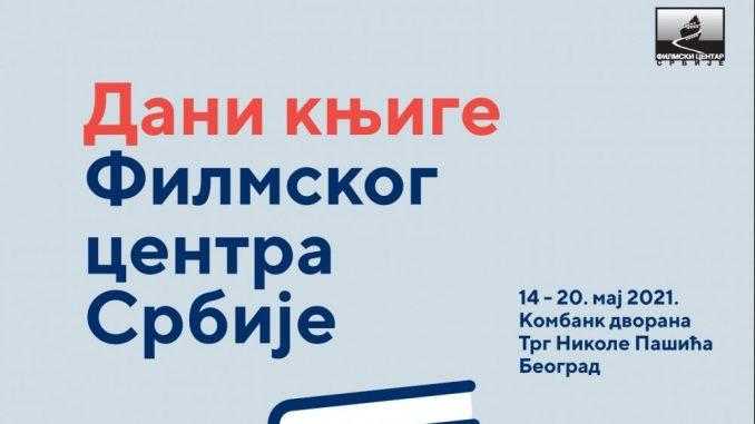 Dani knjige Filmskog centra Srbije od 14. do 20. maja na Trgu Nikole Pašića 3