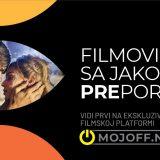 MojOFF u novom ruhu: Ekskluzivna filmska platforma sa najnovijim naslovima svetskih kinematografija 4