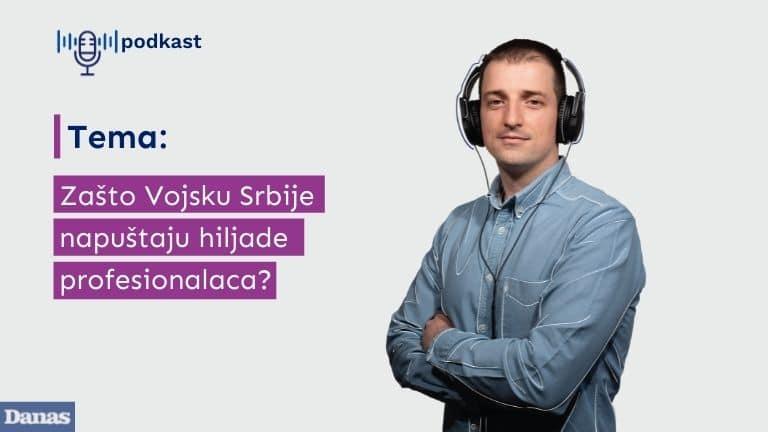 Danas podkast: Zašto Vojsku Srbije napuštaju hiljade profesionalaca 1