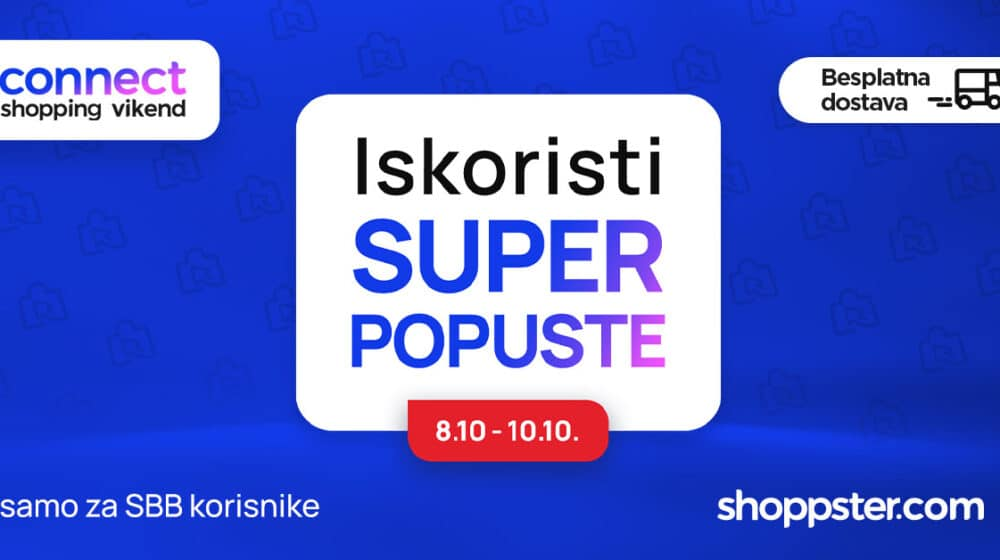 Počinje oktobarski Connect Shopping vikend za SBB korisnike 1